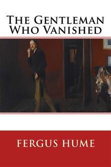 Thegentleman who vanished