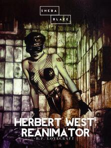 Herbert West, reanimator