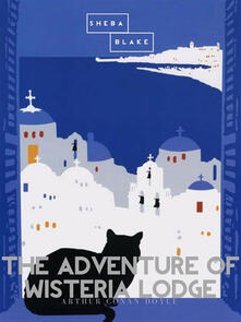Theadventure of Wisteria Lodge