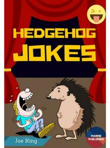 Hedgehog Jokes