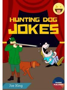 Hunting Dog Jokes