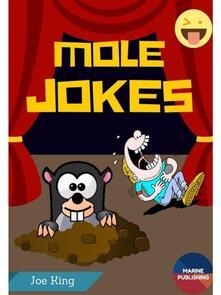 Mole Jokes (Mole Day Jokes)