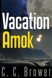 Vacation Amok