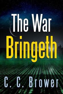 The War Bringeth: Two Short Stories
