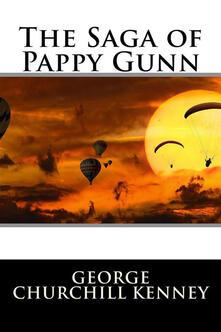 The Saga of Pappy Gunn (Illustrated)