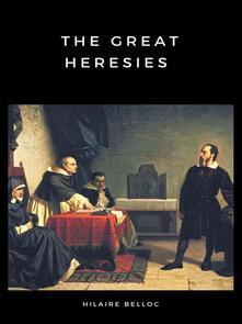 The Great Heresies