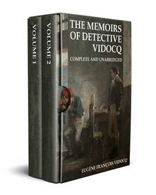 The Memoirs of Detective Vidocq (Annotated)