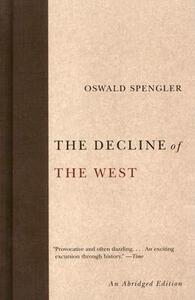 The Decline of the West - Oswald Spengler - cover
