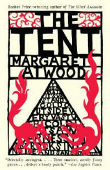 The Tent - Margaret Atwood - cover