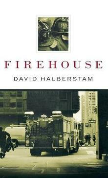 Firehouse - David Halberstam - cover