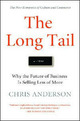 The Long Tail: Why the Fu
