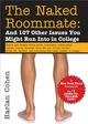 Naked Roommate: And 107 Other Issues...