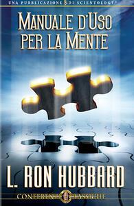 Manuale d'uso per la mente. CD Audio - L. Ron Hubbard - copertina