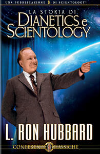 La storia di Dianetics e Scientology. CD Audio - L. Ron Hubbard - copertina