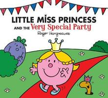 Little Miss Princess and the Very Special Party - Roger Hargreaves,Adam Hargreaves - cover