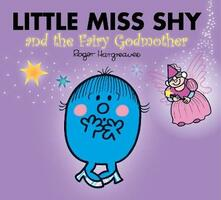 Little Miss Shy and the Fairy Godmother - Adam Hargreaves - cover