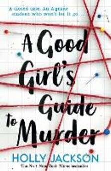 A Good Girl's Guide to Murder - Holly Jackson - cover