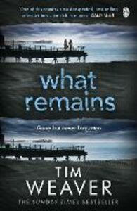 Ebook in inglese What Remains Weaver, Tim