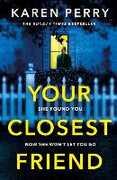 Ebook Your Closest Friend Karen Perry