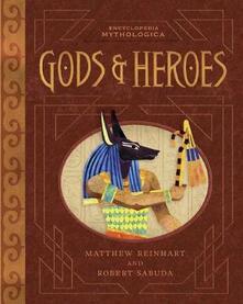 Encyclopedia Mythologica: Gods and Heroes - Matthew Reinhart,Robert Sabuda - cover
