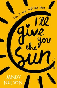 Libro in inglese I'll Give You the Sun  - Jandy Nelson