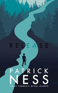 Release - Patrick Ness - cover