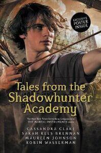Libro inglese Tales from the Shadowhunter Academy Cassandra Clare , Sarah Rees Brennan , Maureen Johnson
