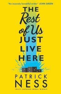 Libro in inglese The Rest of Us Just Live Here  - Patrick Ness