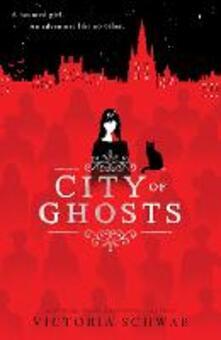 City of Ghosts - Victoria Schwab - cover