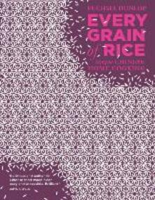Every Grain of Rice: Simple Chinese Home Cooking - Fuchsia Dunlop - cover