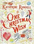 Libro in inglese One Christmas Wish Katherine Rundell
