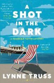 A Shot in the Dark: A Constable Twitten Mystery 1 - Lynne Truss - cover