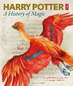 Libro in inglese Harry Potter - A History of Magic: The Book of the Exhibition British Library