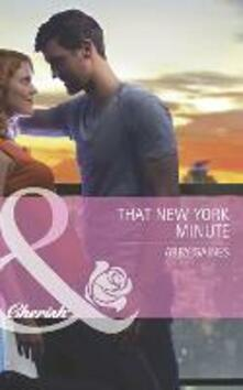 That New York Minute (Mills & Boon Cherish)