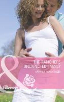 Rancher's Unexpected Family (Mills & Boon Cherish) (The Larkville Legacy, Book 4)