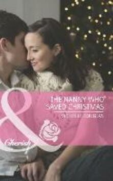 Nanny Who Saved Christmas (Mills & Boon Cherish)