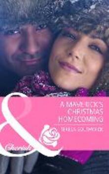 Maverick's Christmas Homecoming (Mills & Boon Cherish)