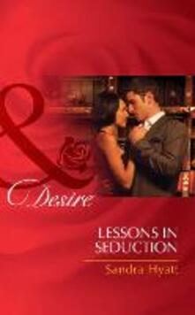 Lessons in Seduction (Mills & Boon Desire)