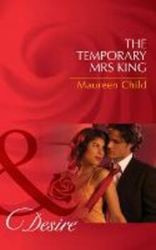 Temporary Mrs King (Mills & Boon Desire) (Kings of California, Book 11)