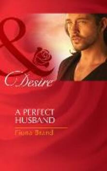 Perfect Husband (Mills & Boon Desire) (The Pearl House, Book 3)