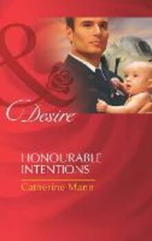 Honourable Intentions (Mills & Boon Desire) (Billionaires and Babies, Book 27)