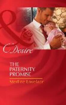 Paternity Promise (Mills & Boon Desire) (Billionaires and Babies, Book 30)