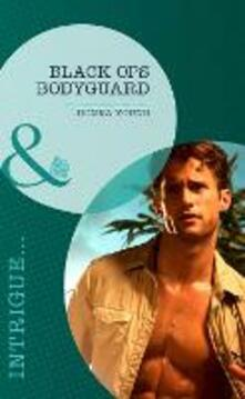 Black Ops Bodyguard (Mills & Boon Intrigue)