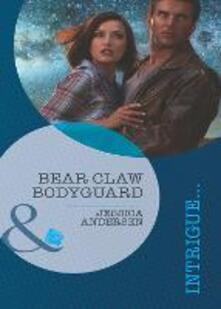 Bear Claw Bodyguard (Mills & Boon Intrigue) (Bear Claw Creek Crime Lab, Book 9)