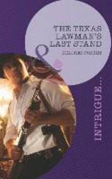 Texas Lawman's Last Stand (Mills & Boon Intrigue)