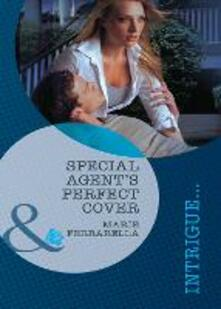 Special Agent's Perfect Cover (Mills & Boon Intrigue) (Perfect, Wyoming, Book 1)