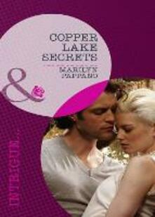 Copper Lake Secrets (Mills & Boon Intrigue)