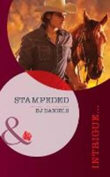 Stampeded (Mills & Boon Intrigue) (Whitehorse, Montana: Chisholm Cattle Company, Book 4)