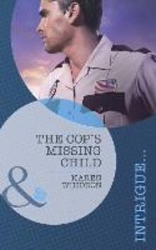 Cop's Missing Child (Mills & Boon Intrigue)