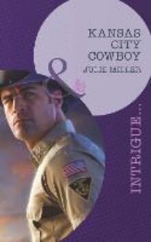 Kansas City Cowboy (Mills & Boon Intrigue) (The Precinct: Task Force, Book 2)